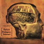 PARRICIDE / PATOLOGICUM / DEFORMED Cut Your Head Before They Do CD