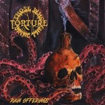 THOSE WHO BRING THE TORTURE Pain Offerings CD