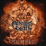 MERCILESS DEATH From Hell CD