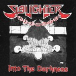 SLAUGHTER Into The Darkness CD