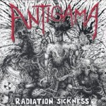 ANTIGAMA Radiation Sickness / BASTARD SAINTS Thirteen Stabwounds: Contemplating Death EP