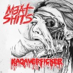 KADAVERFICKER / MEAT SHITS Split EP