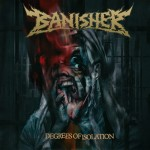 BANISHER Degrees Of Isolation CD