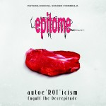 EPITOME Autoe'ROT'icism / Engulf The Decrepitude CD LTD