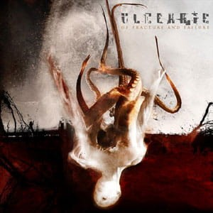 ULCERATE Of Fracture And Failure CD