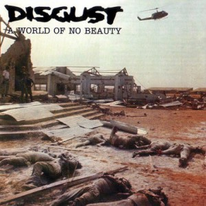 DISGUST A World Of No Beauty CD Digipack