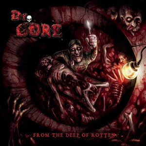 DR. GORE From The Deep Of Rotten CD