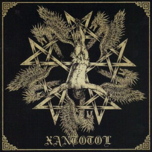 XANTOTOL Glory For Centuries / Cult Of The Black Pentagram / Thus Spake Zaratustra 2CD