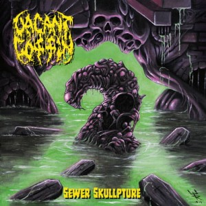 VACANT COFFIN Sewer Skullpture CD