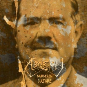 ABORTION Murdered Culture CD
