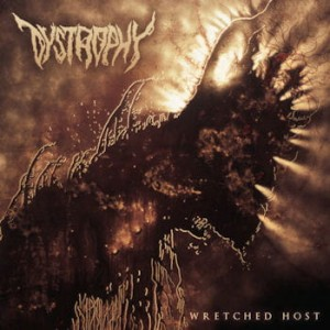 DYSTROPHY Wretched Host CD