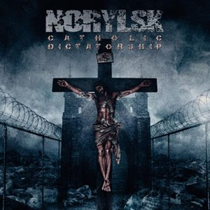 NORYLSK Catholic Dictatorship CD