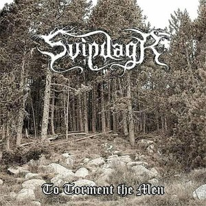 SVIPDAGR To Torment The Men CD