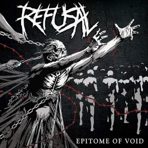 REFUSAL Epitome Of Void CD