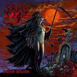 SURGIKILL Sanguinary Revelations CD Digipack