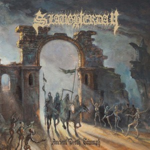 SLAUGHTERDAY Ancient Death Triumph LP