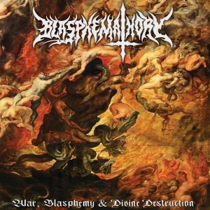 BLASPHEMATHORY War, Blasphemy & Divine Destruction CD Digipack