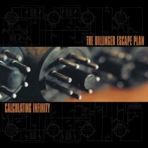 THE DILLINGER ESCAPE PLAN Calculating Infinity LP