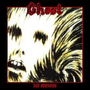 GHOST Bad Obsession CD