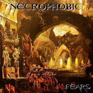 NECROPHOBIC Fears / When You Die CD