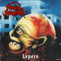 MORTAL SLAUGHTER Lepers LP