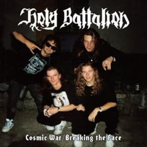HOLY BATTALION Cosmic War / Breaking The Face CD
