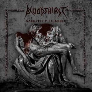 BLOODTHIRST Sanctity Denied CD