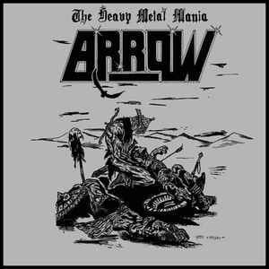 ARROW The Heavy Metal Mania / Master Of Evil LP