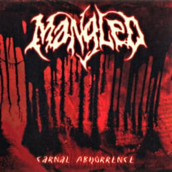 MANGLED Carnal Abhorrence EP
