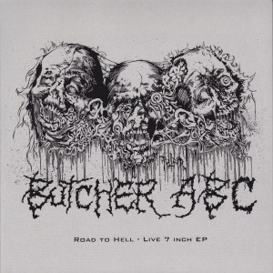 BUTCHER ABC Road To Hell – Live 7 Inch EP