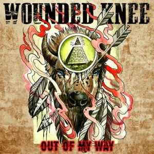 WOUNDED KNEE Out Of My Way EP