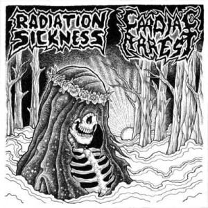 RADIATION SICKNESS / CARDIAC ARREST Split EP