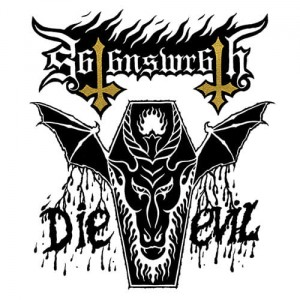 SATAN'S WRATH Die Evil LP