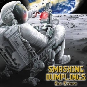 SMASHING DUMPLINGS Side Effects CD