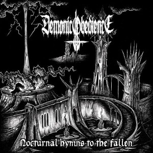 DEMONIC OBEDIENCE Nocturnal Hymns To The Fallen CD
