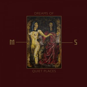 MORD'A'STIGMATA Dreams Of Quiet Places LP