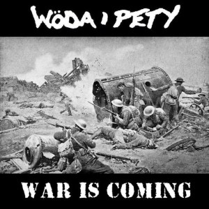 WÓDA I PETY War Is Coming / HESBOLLAH Pure Sound LP