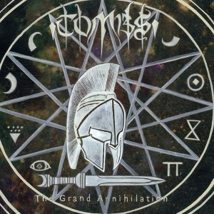 TOMBS The Grand Annihilation LP