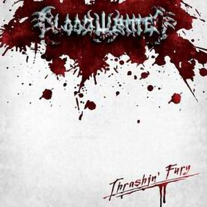 BLOODWRITTEN Thrashin' Fury LP