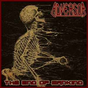 ADVERSOR The End Of Mankind CD