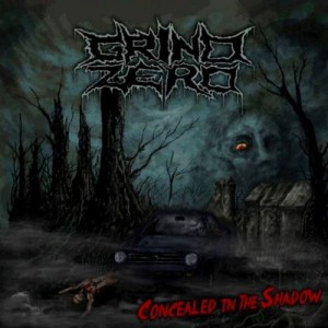 GRIND ZERO Concealed In The Shadow CD