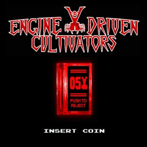 ENGINE DRIVEN CULTIVATORS Insert Coin CD
