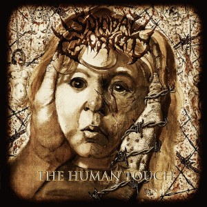 SUICIDAL CAUSTICITY The Human Touch CD