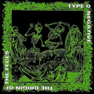 TYPE O NEGATIVE The Origin Of The Feces CD