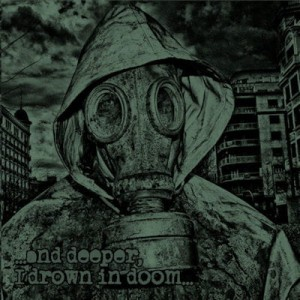 MINDFUL OF PRIPYAT …And Deeper I Drown In Doom… CD