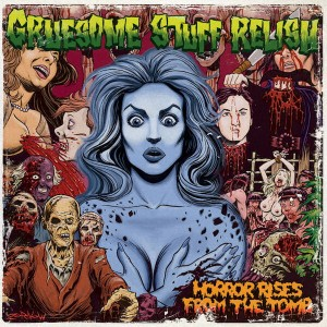 GRUESOME STUFF RELISH Horror Rises From The Tomb CD