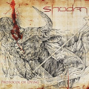 SHODAN Protocol Of Dying CD