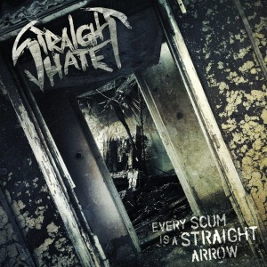 STRAIGHT HATE Every Scum Is A Straight Arrow CD