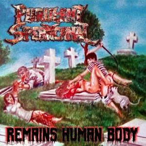 PURULENT SPERMCANAL Remains Of Human Body CD