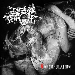 DEEP THROAT Narcopulation CD